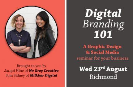 Digital Branding 101 – August 2017