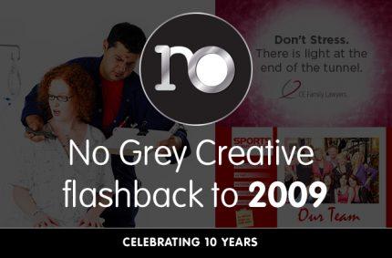 Looking back at 2009 – No Grey Creative turns 10