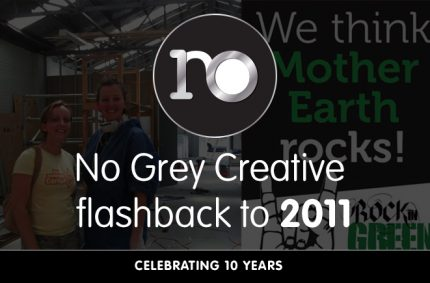 Looking back at 2011 – No Grey Creative turns 10