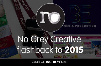 Looking back at 2015 – No Grey Creative turns 10