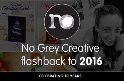 Looking back at 2016 – No Grey Creative turns 10
