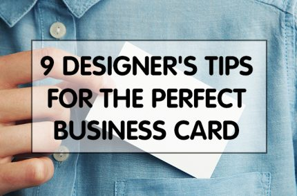 9 Designer's Tips for the Perfect Business Card